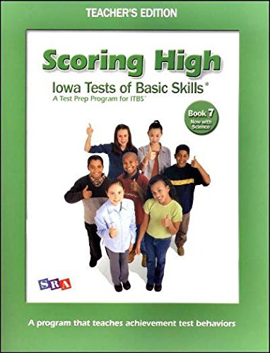 9780076043866: Scoring High; Iowa Tests of Basic Skills - Book 7 (now with Science) TEACHER'S EDITION