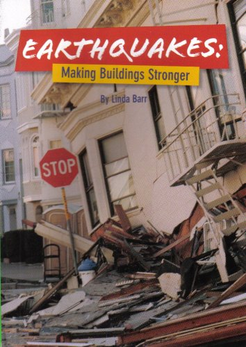 9780076044696: Earthquakes; Making Buildings Stronger (SRA Early Interventions In Reading, Level 2/Book 4)