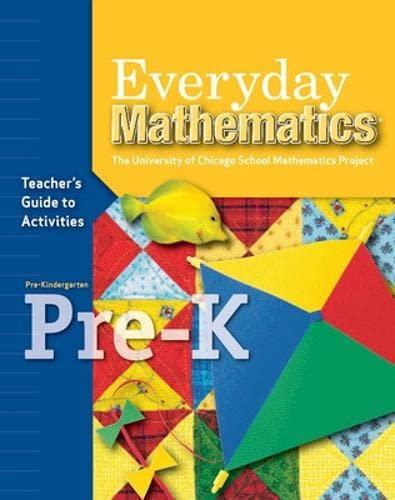 9780076045099: Everyday Mathematics, Grade Pre-K, Teacher's Guide to Activities