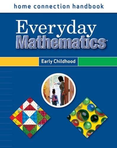 9780076045167: Everyday Mathematics, Grades PK-K, Home Connection Handbook (Early Childhood) (EM Staff Development)