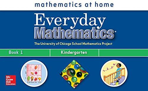9780076045198: Everyday Mathematics (The University of Chicago School Mathematics Project, Mathematics At Home Kindergarten, Book 1)