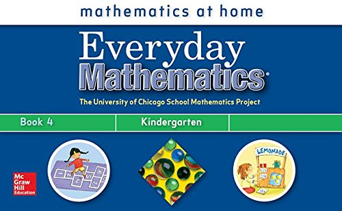 9780076045228: Everyday Mathematics Mathematics At Home: Kindergarten 2007 Book 4