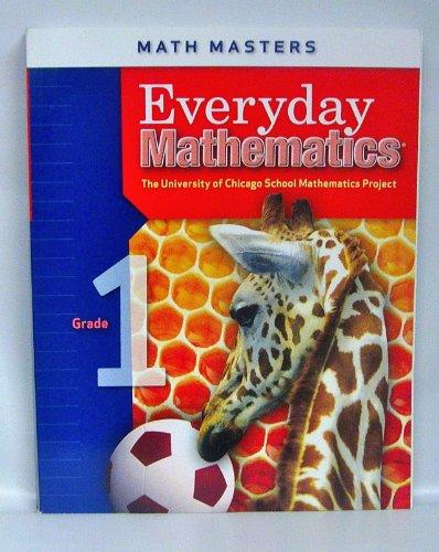 Everyday Mathematics, Grade 1 : Math Masters,: University of Chicago