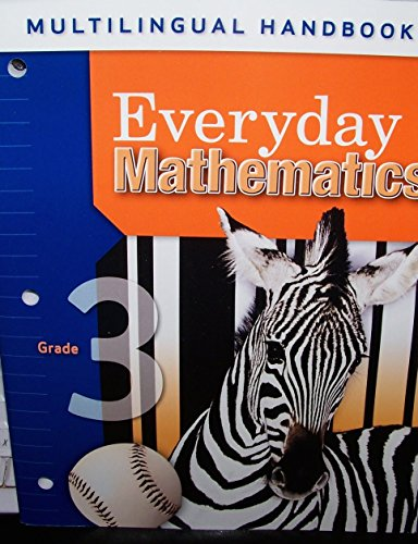Multilingual Handbook for Grade 3 Everyday Mathematics: McGraw-Hill, Wright Group