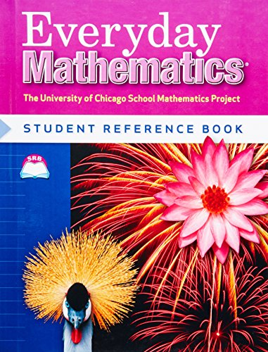 9780076045846: Everyday Mathematics Student Reference Book, Grade 4 (University of Chicago School Mathematics Project)