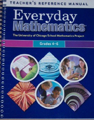9780076045952: Everyday Mathematics Teacher's Reference Manual Grades 4-6 (UCSMP/University of Chicago School Mathematics Project)
