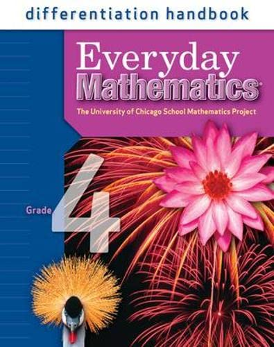 9780076045976: Everyday Mathematics Differentiation Handbook, Grade 4 (University of Chicago School Mathematics Project)