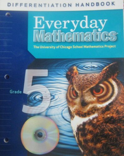 Differentiation Handbook Grade 5 Everyday Mathematics McGraw-Hill: Dillard, Amy; Pitvorec,