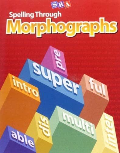 9780076053964: Spelling Through Morphographs, Teacher Materials (CORRECTIVE SPELLING)