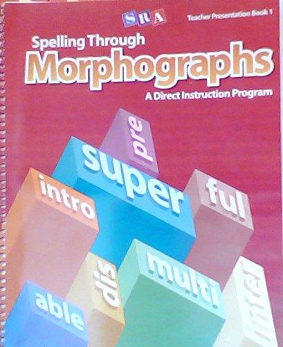 9780076053971: Spelling Through Morphographs