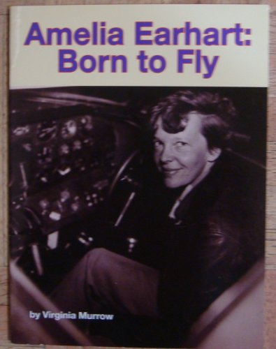 9780076055401: Amelia Earhart: Born to Fly (Leveled Readers for Fluency)