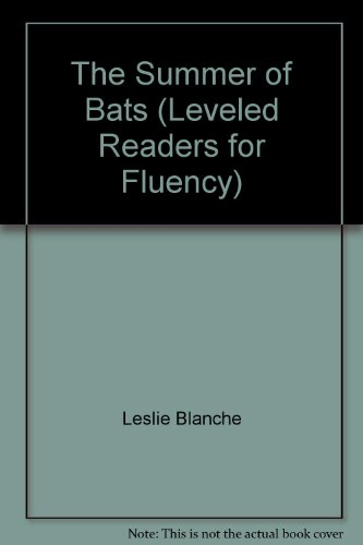 9780076056378: The Summer of Bats (Leveled Readers for Fluency)