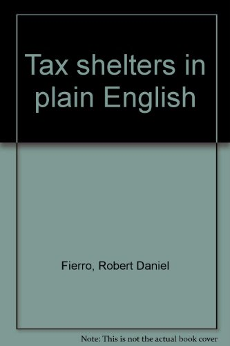 9780076065684: Tax shelters in plain English