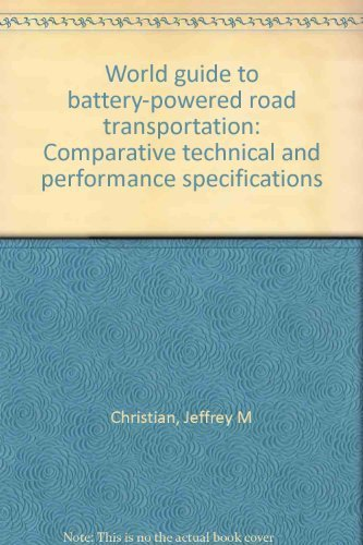 9780076066285: World guide to battery-powered road transportation: Comparative technical and performance specifications