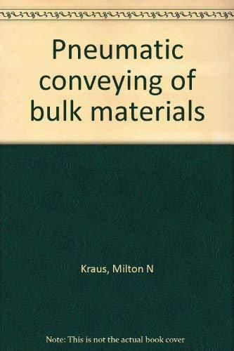 9780076066292: Pneumatic Conveying of Bulk Materials
