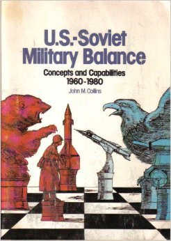 9780076067039: U.S.-Soviet Military Balance: Concepts and Capabilities 1960-1980.