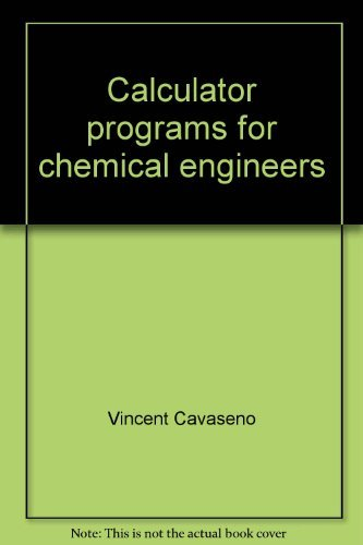 9780076067107: Calculator programs for chemical engineers