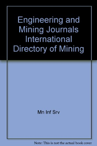 1982 E & MJ International Directory of Mining -- Engineering and Mining Journal: Engineering ...