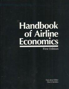 9780076070879: Handbook of Airline Economics