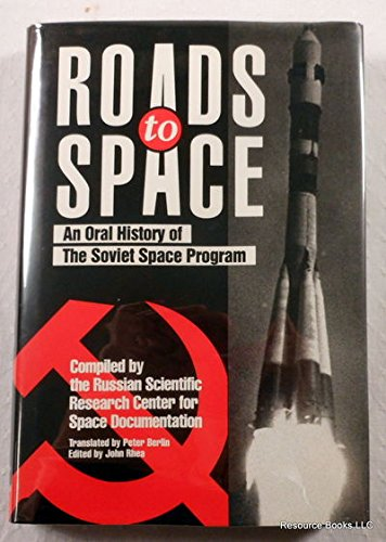 9780076070954: Roads to Space: An Oral History of the Soviet Space Program