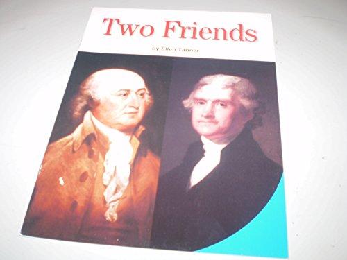 Two Friends - Jefferson and Adams: Ellen Tanner