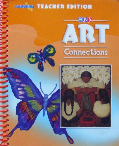 9780076090051: SRA Art Connections Level 5 California Teacher's Edition