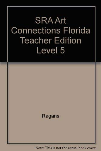 9780076090518: SRA Art Connections Florida Teacher Edition Level 5