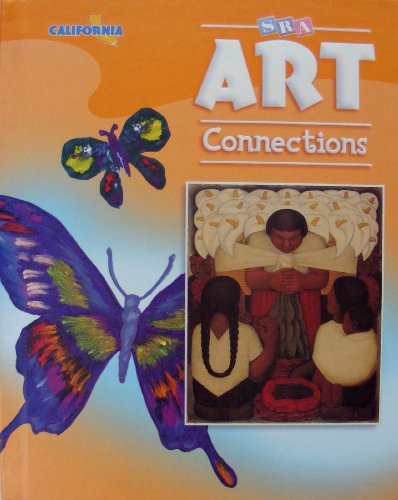 9780076093670: SRA Art Connections Level 5 California Student Edition