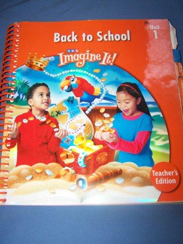 9780076094899: SRA Imagine It! Level 1 Unit 1 Back to School Teacher's Edition