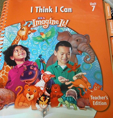 9780076094950: SRA Imagine It! Level 1, Unit 7: I Think I Can (Teacher's Edition)