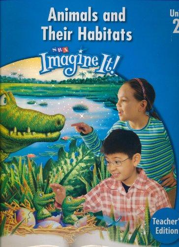 9780076095063: Imagine It! Grade 3 Unit 2 Animals and Their Habitats Teachers Edition