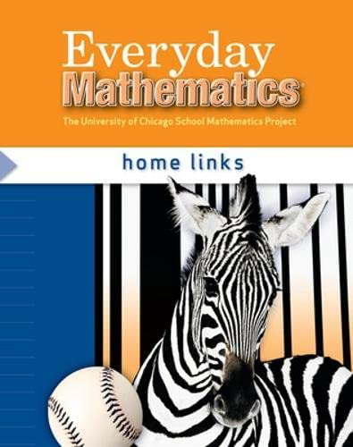 9780076097401: Everyday Mathematics: The University of Chicago Mathematics Project, Home Links Grade 3