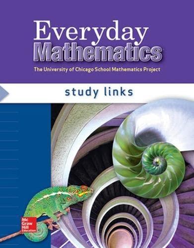 Everyday Mathematics, Grade 6, Study Links: Max Bell; Amy