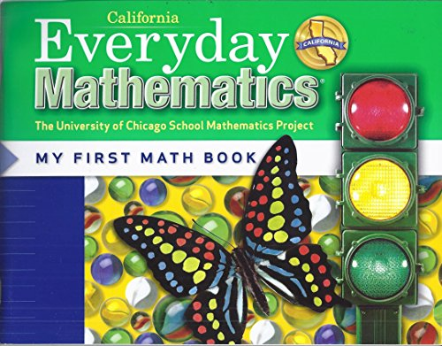 9780076097784: Everyday Mathematics, My First Math Book, California Edition