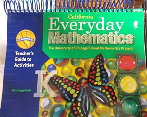 9780076097791: California Everyday Mathematics: Teacher's Guide to Activities (Kindergarten) (The University of Chicago School Mathematics Project)