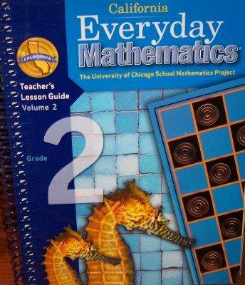 9780076098002: California Everyday Mathematics Teacher's Lesson Guide Grade 2 (UCSMP, Volume 2)