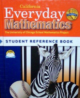 9780076098088: California Everyday Mathematics Student Reference Book