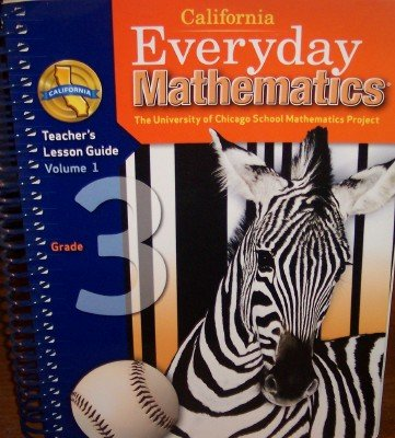 9780076098095: California Everyday Mathematics Teacher's Lesson Guide Grade 3 (UCSMP, Volume 1)