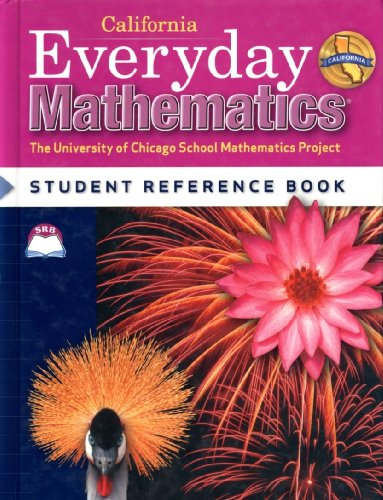 9780076098187: Everyday Mathematics California Edition Student Reference Book Grade 4 (Califorinia Student Textbook Grade 4, 2008 version)
