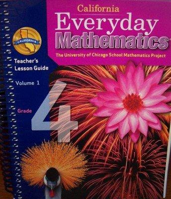 9780076098194: California Everyday Mathematics Teacher's Lesson Guide Grade 4 (Volume 1)