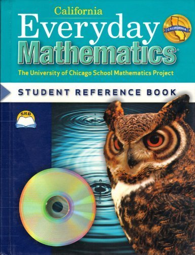 9780076098286: California Everyday Mathematics Grade 5 (Student Reference Book) by University of Chicago School Mathematics (2008-05-03)