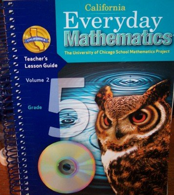 California Everyday Mathematics Teacher's Lesson Guide Grade 5 (UCSMP, Volume 2): Max Bell