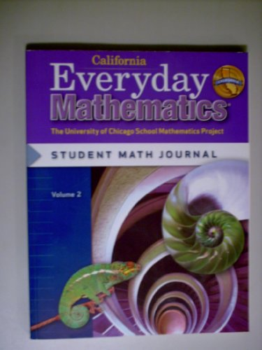 9780076098378: Everyday Mathematics Grade 6 California Student Math Journal Volume 2 (The University of Chicago School Mathematics Project)