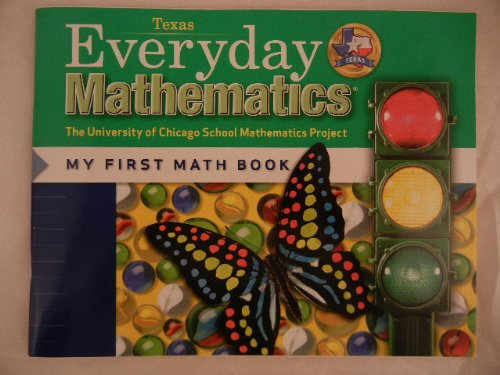9780076098460: Everyday Mathematics (Texas) Kindergarten (The University of Chicagho School Mathematics Project: My First Math Book)