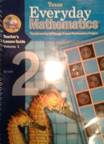 9780076098699: Texas Everyday Mathematics - Teachers Lesson Guide Volume 1 Grade 2