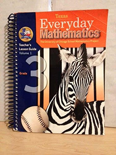 9780076098811: Everyday Math (Texas) Grade 3 Teacher's Edition (The University of Chicago School Mathematics Project, Volume 1)