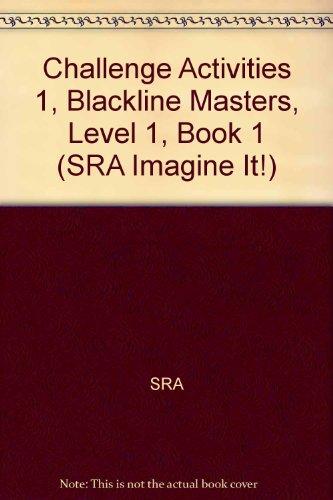 9780076103607: Challenge Activities 1, Blackline Masters, Level 1, Book 1 (SRA Imagine It!)