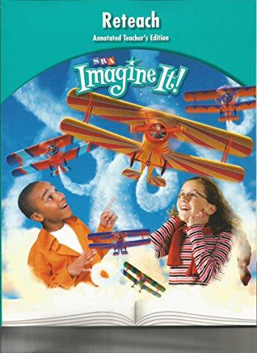 Reteach Annotated Teacher's Edition SRA Imagine It: SRA McGraw-Hill