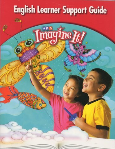 Imagine It! English Learner Support Guide -: SRA