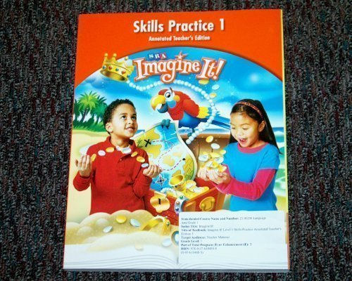 9780076104888: Skills Practice 1, Annotated Teacher's Edition, Level 1, Book 1 (SRA Imagine It!)